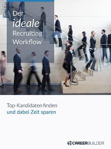 Der ideale Recruiting-Workflow