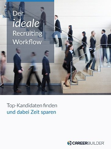 Der ideale Recruiting-Workflow