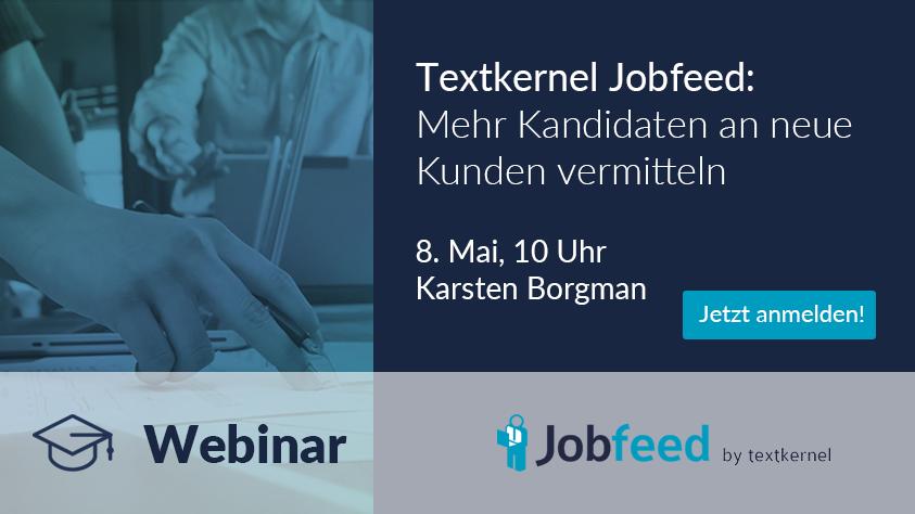Textkernel Jobfeed Demo: Mehr Kandidaten an neue Kunden vermitteln